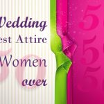 Wedding Guest Attire For Women Over 50