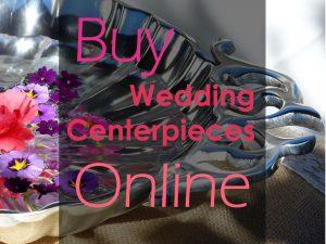 Buy wedding centerpieces online