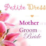 petite mother of the bride dresses