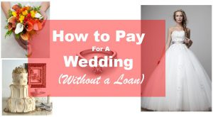 how to pay for a wedding without a loan