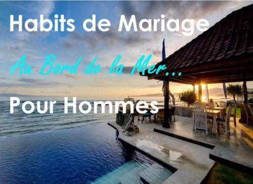 Habits de mariage au bord de la mer pour hommes